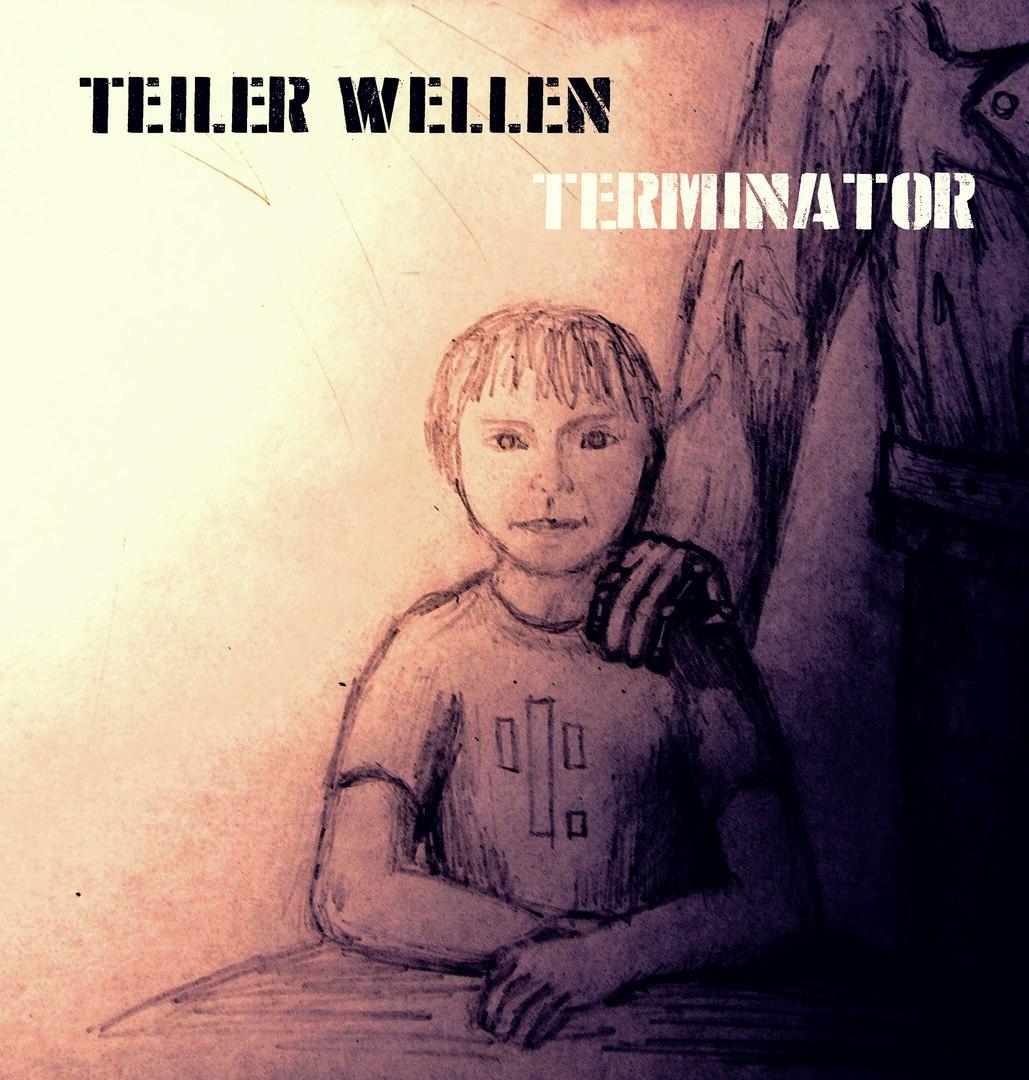Teiler Wellen - Terminator - 2016 (Single)