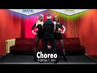 Choreo: Evgeniya T. Jezz.