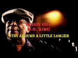 Buddy Guy, B.B. King Stay Around A Little Longer (2010)