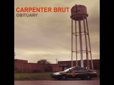 Carpenter Brut - Obituary