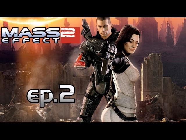 ОНИ ПОХИЩАЮТ ЛЮДЕЙ! ◀▶ Mass Effect 2 2