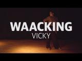 Waacking Class / Vicky / FRZM Dance Studio
