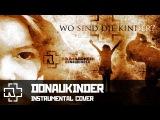Rammstein - Donaukinder (instrumental cover)