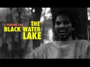 Horror Movies| The Black Water Lake-Part 1(English Sub) | horror films| Best Scary Movies| Rango TV