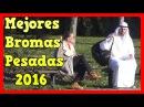 BROMAS PESADAS EN LA CALLE 2016 La Broma del Terrorista y la Bomba los Mejores Vídeos de Risa
