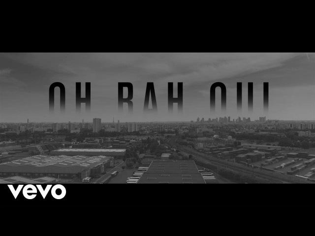 Lacrim - Oh bah oui ft. Booba