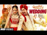 Wedding Song (Video)  Sweetiee Weds NRI  Himansh Kohli, Zoya Afroz   Palash Muchhal
