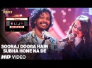 Sooraj Dooba Hain Subha Hone Na De l T Series Mixtape l Nakash Aditi l Bhushan Kumar Ahmed Abhijit