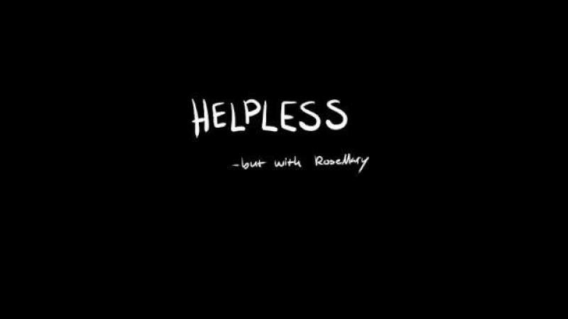 Helpless - Hamilton - Rosemary (animatic)