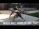 The Different Types Of BALL HANDLERS..!