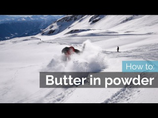 HOW TO BUTTER ON SKIS | POWDER