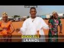 DICKO FILS - LAAWOL [Clip Officiel] 2016