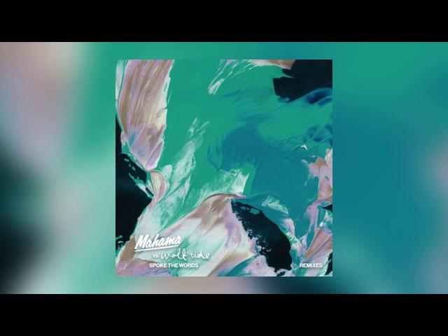 Mahama vs Wolf Tide Spoke The Words FXMO Remix Cover Art