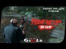 🔴 Студенты против сторожа 🔴 18 Friday the 13th: The Game