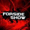 FORSIDE SHOW
