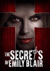 Секреты Эмили Блэр / The Secrets of Emily Blair (2017)