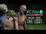 XCOM 2: War of the Chosen - Inside Look: The Lost