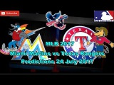 MLB The Show 17 Miami Marlins vs Texas Rangers Predictions #MLB2017 (24nd July 2017)