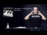 02. Fidel Wicked - United Vibes Let My Music Play, 2013
