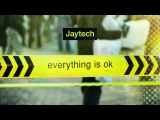 Jaytech - Everything Is OK (Continuous Mix) 2008