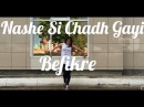 Nashe Si Chadh Gayi Befikre Bollywood dance Bollywood Dance Индийские танцы Индийское кино