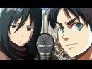 Mikasa, Eren Connie Sings Attack On Titan Opening (AOT Voice Actors Singing OP) Shingeki no Kyojin