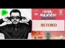 Betoko - Viva México (Project Sound)