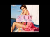 VA - Chillout Now Best Lounge Music 2015
