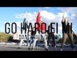 DANCEHALL CHOREO BY ANDREY EREMIN DEMARR-GO HARD FI MI