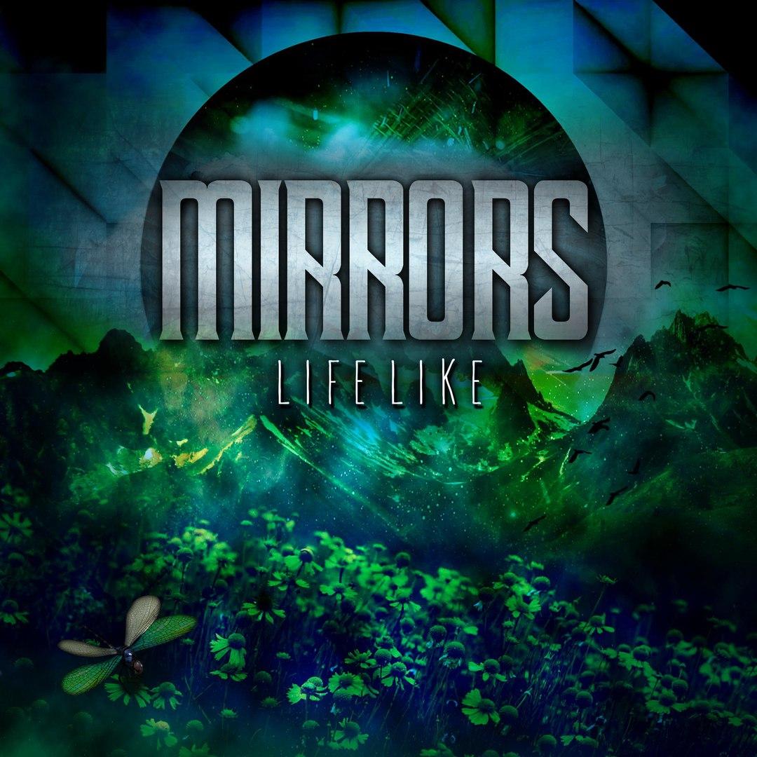Mirrors - Lifelike [EP] (2016)