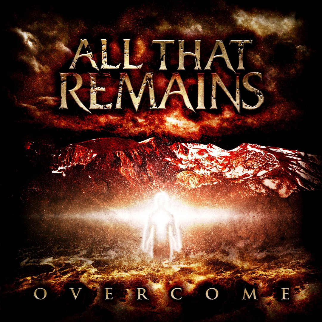 All That Remains - Overcome (2008)