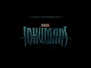 Сверхлюди / Marvel's Inhumans.1 сезон.Тизер (2017) [1080p]