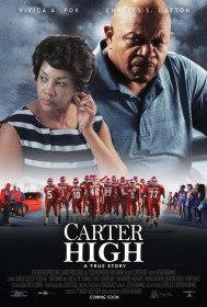 Средняя школа Картер / Carter High (2015)