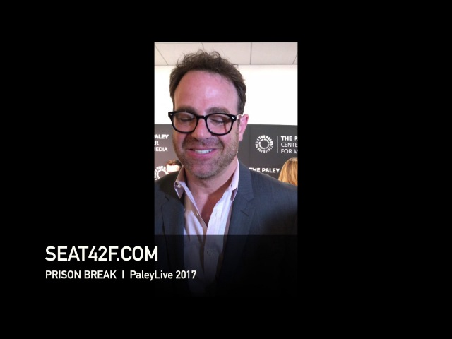 Paul Adelstein PRISON BREAK PaleyLive 2017 Interview