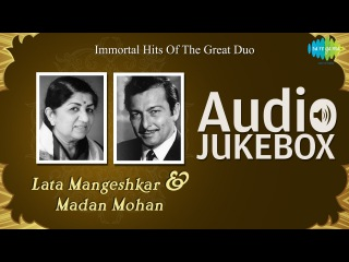 Hits of Lata Mangeshkar & Madan Mohan | Golden Collection | Audio Jukebox