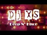 Deep N Disco Mix - Dj XS Funked Up Hip Hop, Disco &amp House Music Mix 2017