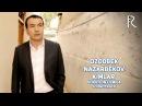 Ozodbek Nazarbekov Kimlar Озодбек Назарбеков Кимлар soundtrack