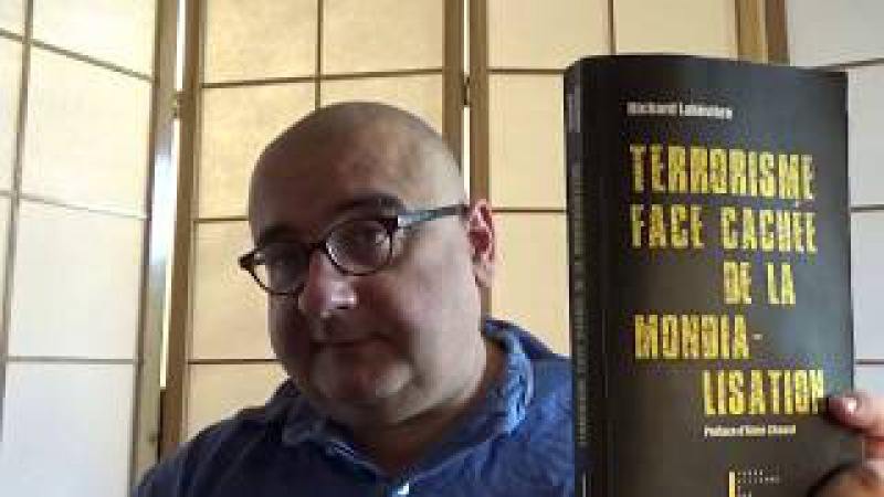 Terrorisme, face cachée de la mondialisation (Richard Labévière)