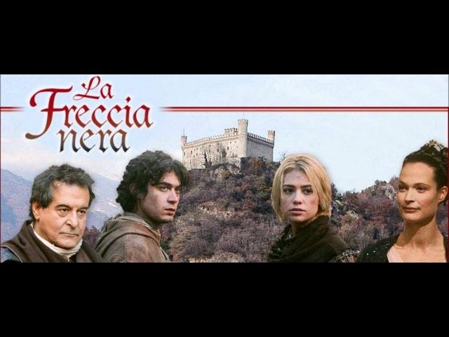 La freccia Nera 2006 Episodio 4 FilmClips