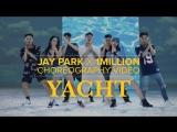 Jay Park (박재범) - Yacht (k) (ft. Sik-K) Dance Visual.