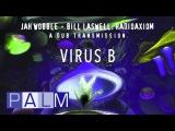 Jah Wobble Bill Laswell Virus B