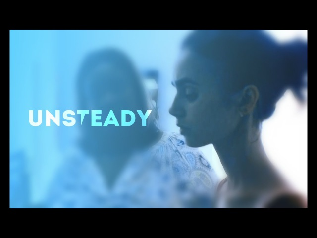 To the Bone ● Unsteady ● Ellen
