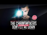 The Chainsmokers - Don't Let Me Down (Tim Gorgeous Remix) Clubmasters Records Artist