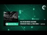 Raz Nitzan Music Sessions Progressive Trance with Three Drives (Chapter 9)