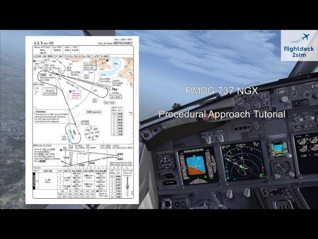PMDG 737 NGX - Procedural Approach Tutorial