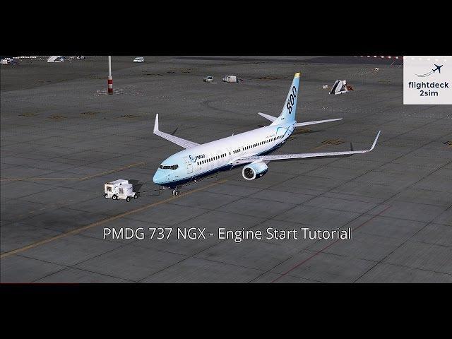 PMDG 737 NGX - Engine Start Procedure