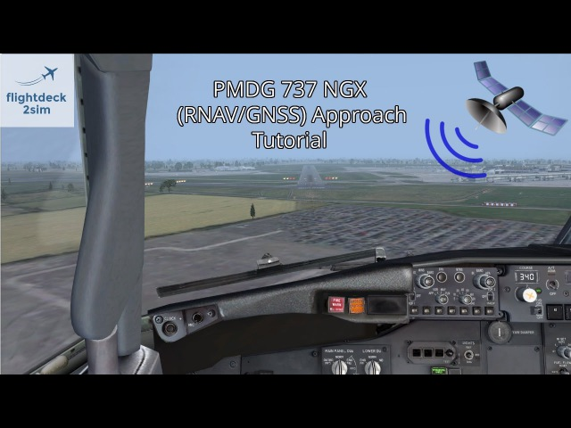 PMDG 737 NGX – RNAVGNSS Approach Tutorial
