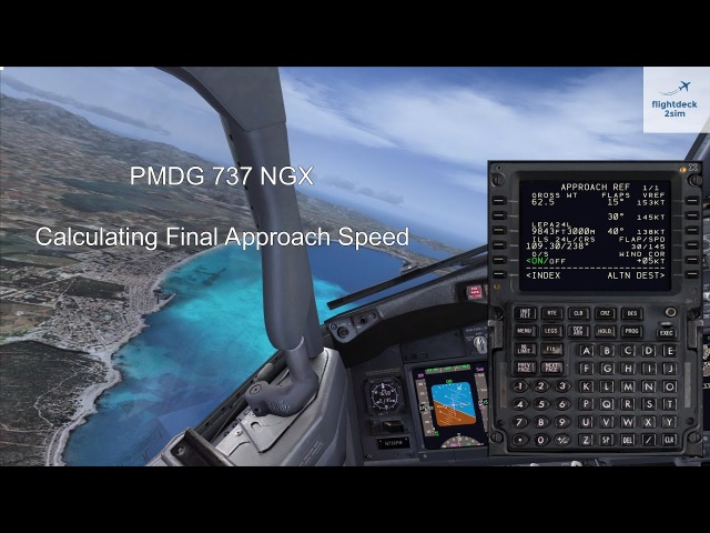 PMDG 737 NGX - How to Calculate Approach Speed