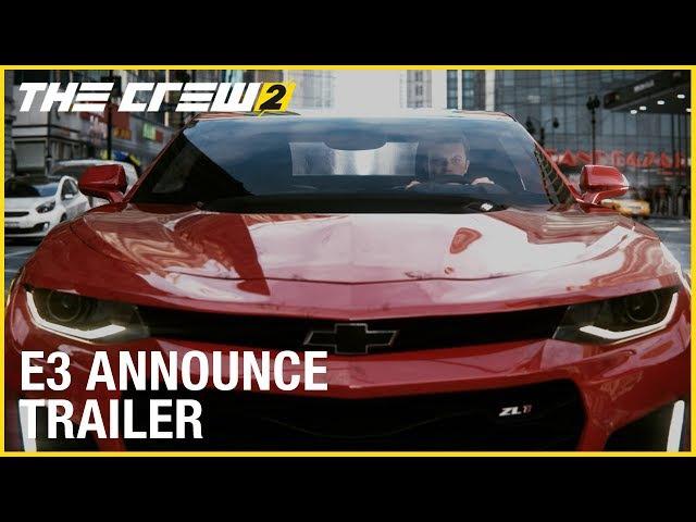 The Crew 2: E3 2017 Cinematic Announcement Trailer | Ubisoft [US]