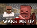 WAKE ME UP INSIDE (MINECRAFT EDITION)
